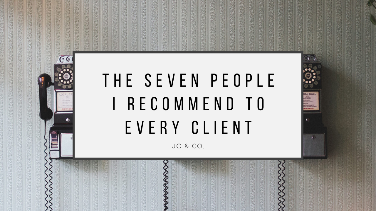 7 people i recommend to every client