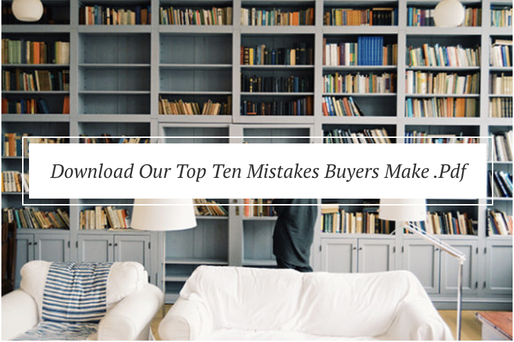download our top ten mistakes buyers make pdf