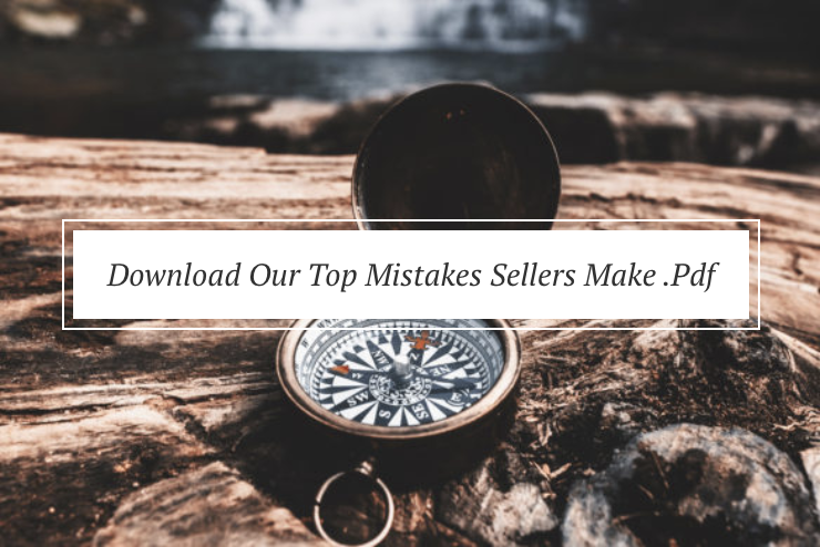 download our top mistakes sellers make pdf